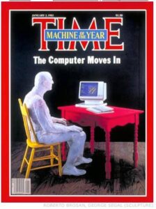 TIME magazine cover - Man or machine of the year is the personal computer